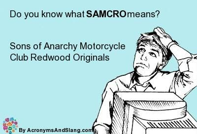 What does SAMCRO mean? - Definition of SAMCRO - SAMCRO stands for ...
