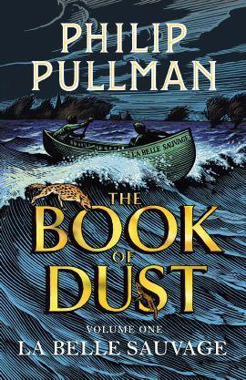 The Book of Dust - Volume 1: La Belle Sauvage: Philip Pullman Book in Hardback. Book People