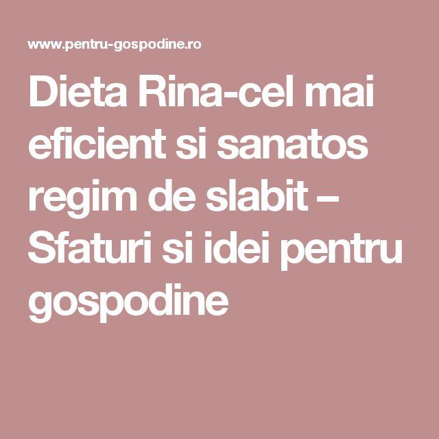 Dieta Rina-cel mai eficient si sanatos regim de slabit – Sfaturi si idei pentru gospodine