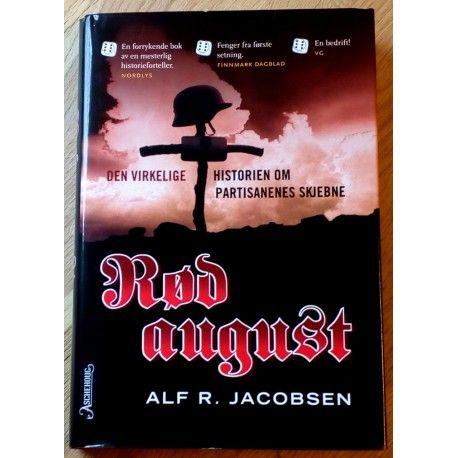 Rød August - Den virkelige historien om partisanenes skjebne