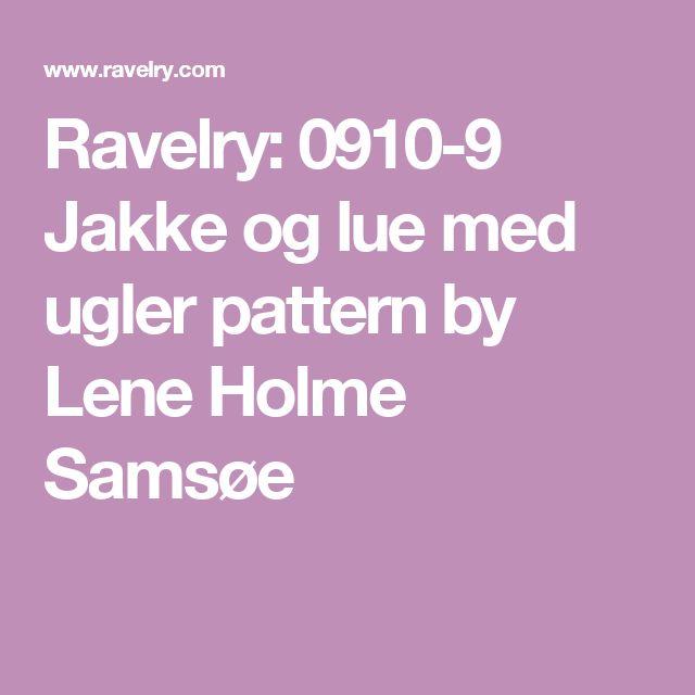Ravelry: 0910-9 Jakke og lue med ugler pattern by Lene Holme Samsøe