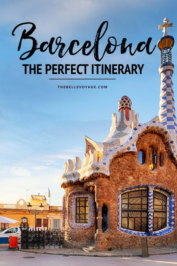 Barcelona, Spain – The Perfect Itinerary for First-Timers. Travel in Europe.