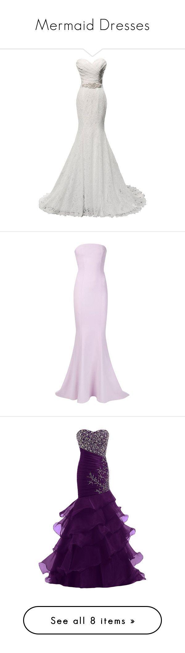 Mermaid Wedding Dresses Polyvore : Quot mermaid dresses by hudsyrocks liked on polyvore