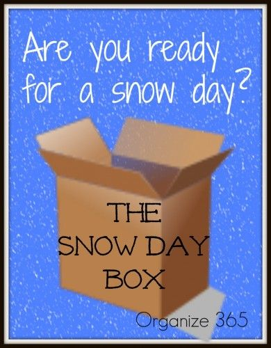 Are you ready for a snow day? Here are some ideas for snow day preparation! | Organize 365
