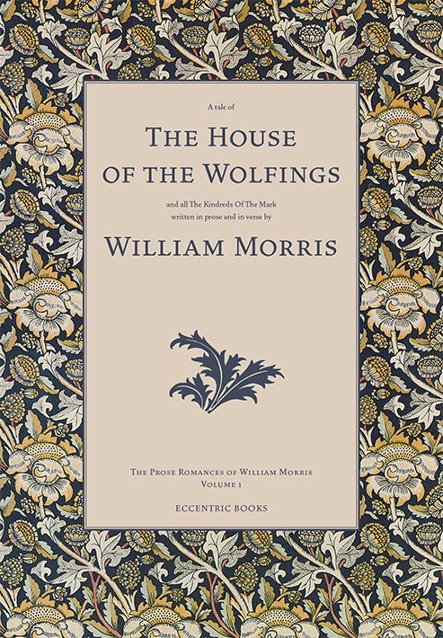"""The House of the Wolfings"" by William Morris"