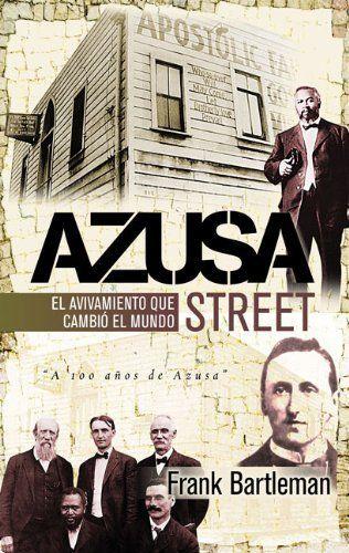 Azuza Street: El avivamiento que cambió al mundo (Spanish Edition) by Frank Bartleman, http://www.amazon.com/dp/9875571318/ref=cm_sw_r_pi_dp_Px28ub1RXE18S