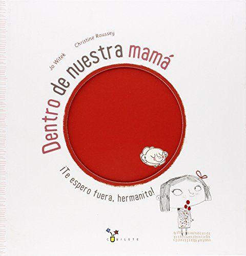 Dentro De Nuestra Mamá (Castellano - Bruño - Albumes - Albumes Ilustrados)