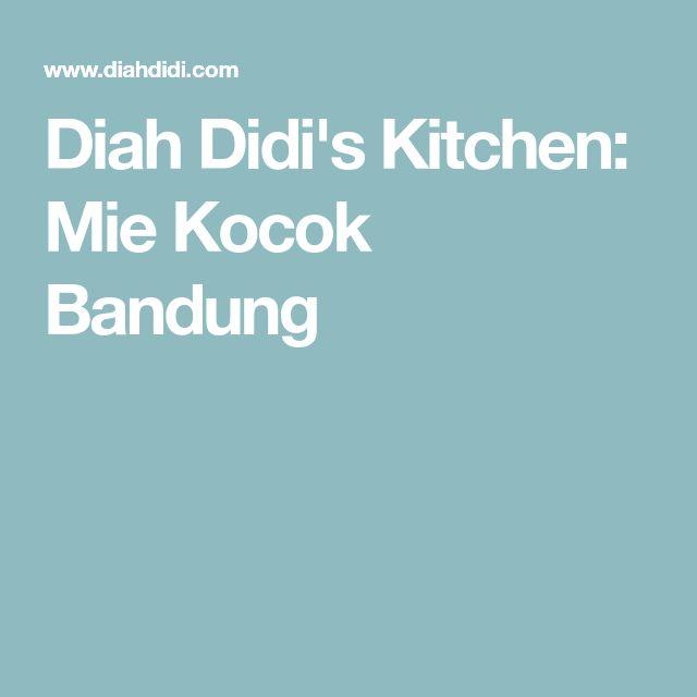 Diah Didi's Kitchen: Mie Kocok Bandung