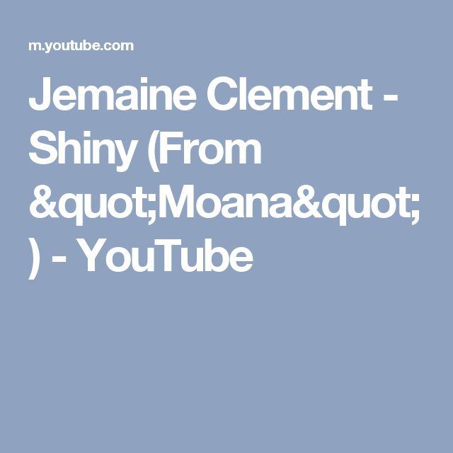 """Jemaine Clement - Shiny (From """"Moana"""") - YouTube"""
