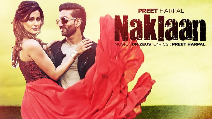 Preet Harpal: Naklaan (Video Song) | Dr Zeus | Case | Latest Punjabi Songs 2016 | T-Series http://www.youtube.com/watch?v=FJyIalnjHCE