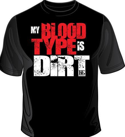 My Blood Type is Dirt – Dirty Girl Racewear
