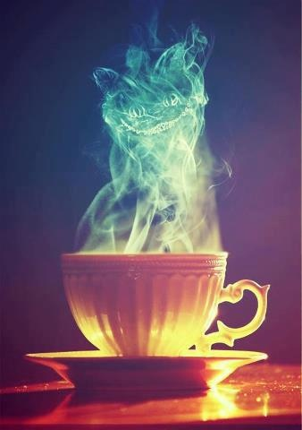 There's a Cheshire smile in my tea... --Idea with another image in the steam...