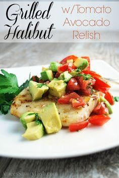 Fire-up the grill for this healthy and tasty grilled halibut recipe!Grilled Halibut with Tomato Avocado Relish http://ameessavorydish.com/grilled-halibut-with-tomato-avocado-relish/