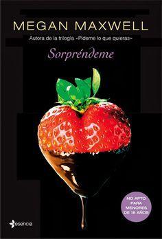 Libros romanticos y eroticos : Sorprendeme  -  Megan Maxwell