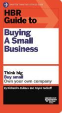 In HBR Guide to Buying a Small Business, Harvard professors Richard S. Ruback and Royce Yudkoff recommend an approach that addresses all of these concerns: Entrepreneurial-minded professionals can find tremendous personal and professional rewards in acquiring established, enduringly profitable small businesses. Small business entrepreneurship is an attractive, lucrative opportunity that allows professionals to be their own boss right away, and also empowers them to apply their ideas and…