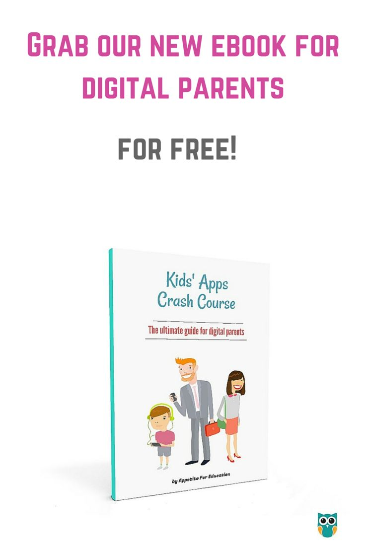 Our new ebook for digital parents available for free! Get your free copy here: http://appetiteforeducation.com/kids-apps-crash-course-the-ultimate-guide-for-digital-parents/ #kids #ebook #technology