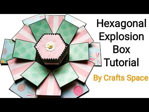 Hexagon Explosion Box Tutorial | By Crafts Space