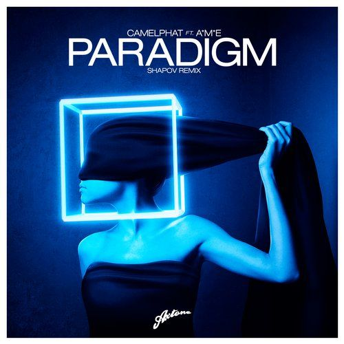 Shapov, CamelPhat, A*M*E — Paradigm (Shapov Remix) [Axtone Records] :: Beatport