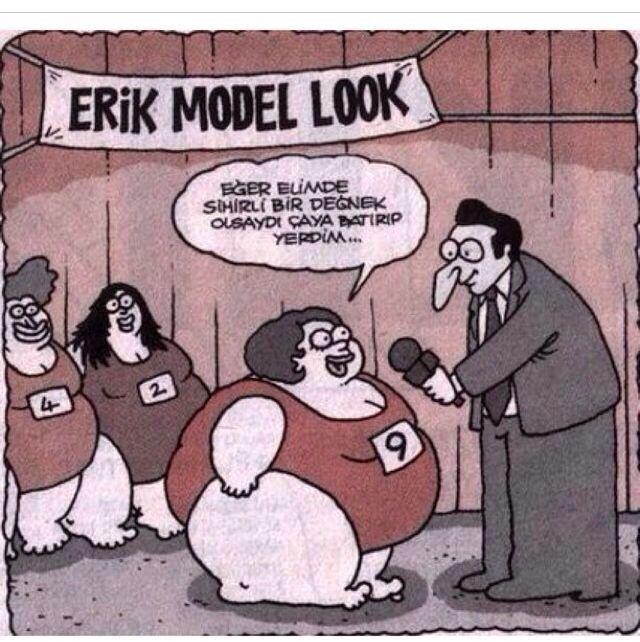 Karikatür: Erik Model Look. Eğer elimde sihirli bir değnek olsaydı çaya batırıp yerdim... #karikatür