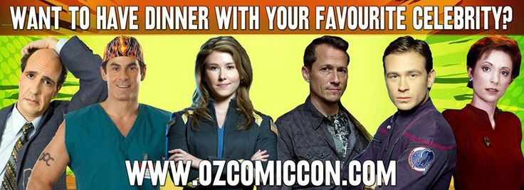Want to have dinner with your favourite celebrity? Nana Visitor and Connor Trinneer, Robert Maschio and Sam Lloyd, Corin Nemec and Jewel Staite #OzComicCon http://www.ozcomiccon.com/