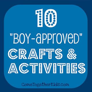 10 Boy-Approved Crafts & Activities- Fun with the Kids