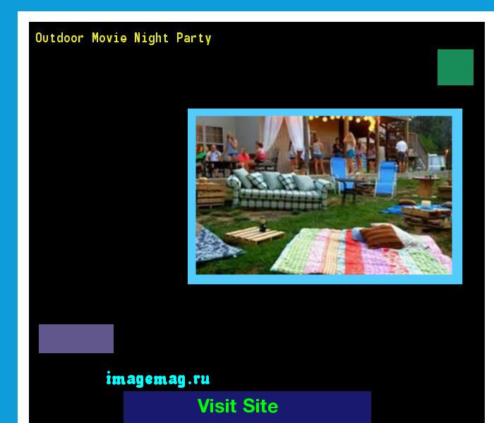 Outdoor Movie Night Party 211436 - The Best Image Search