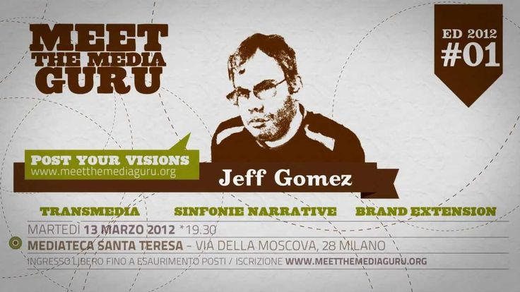 "JEFF GOMEZ :: TRANSMEDIA STORYTELLING Martedì 13 marzo 2012 Meet the Media Guru presenta Jeff Gomez che parlerà di transmedia. Video a cura di www.Uramaki.tv licenza CC music ""Swimming in Turpentine (Instrumental Version) by Josh Woodward"""