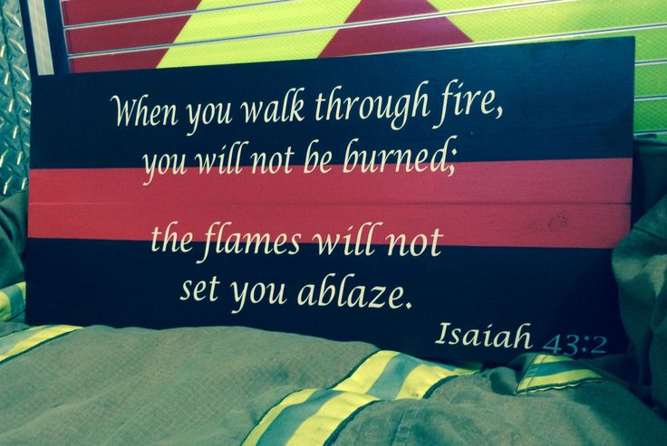 Thin Red Line, Firefighter Wall Art, Firefighter Sign, Firefighter Decor, Firefighter Gift, Isiah 43:2 Bible Verse, Wooden Wall Art by SouthernChicMania on Etsy https://www.etsy.com/listing/238609347/thin-red-line-firefighter-wall-art