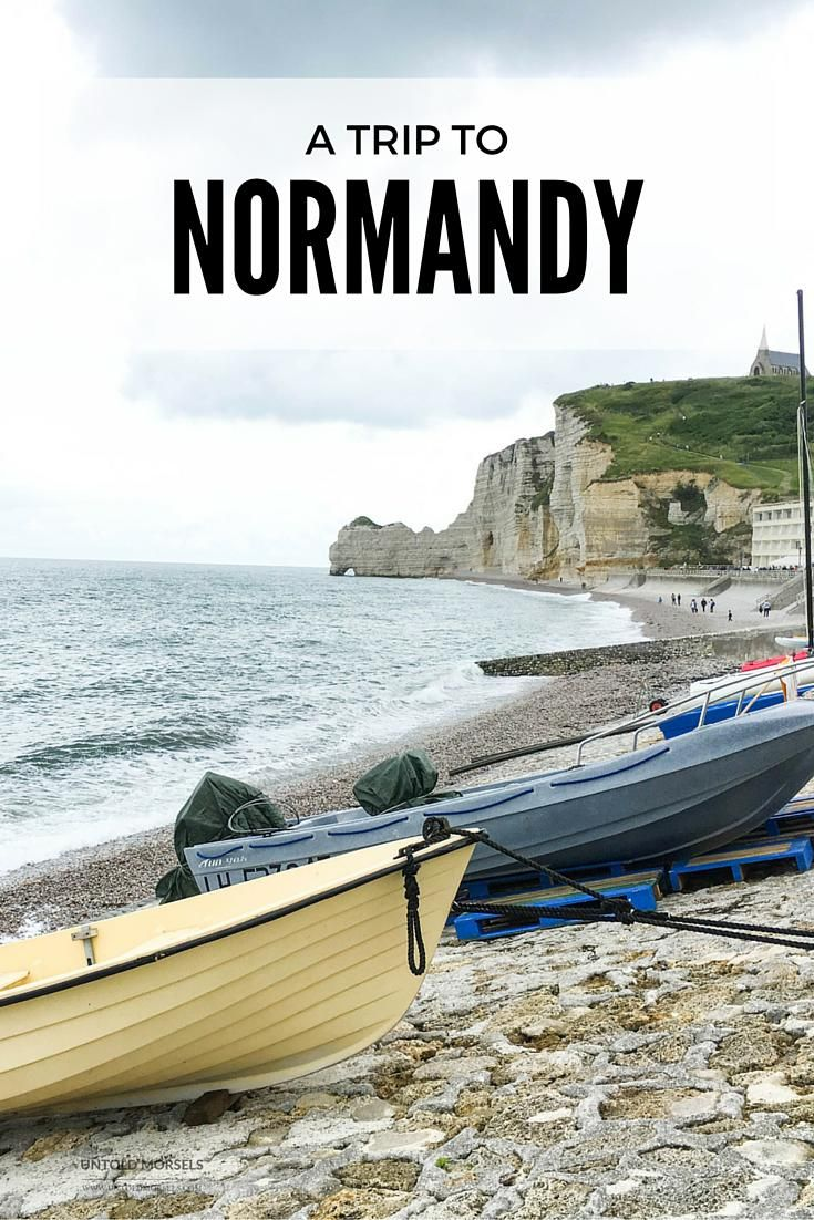 Normandy | France - Visit France's Normandy region for pretty seaside towns, spectacular views, local produce markets and delicious cheese. More information and travel guide at Untold Morsels