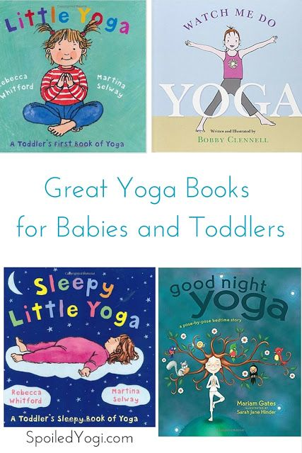 Here's a list of my favorite yoga books for babies, toddlers, and kids of all ages!   SpoiledYogi.com