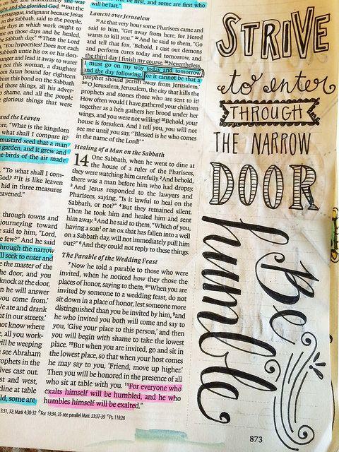 Luke 13:24 ~ Make every effort to enter through the narrow door