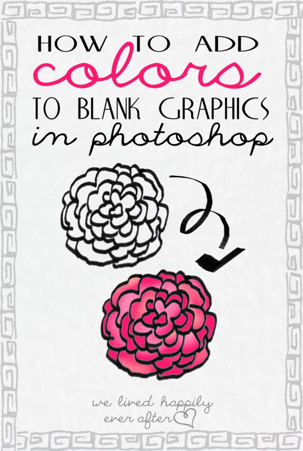 How to Add Color to Your Digital Graphics in Photoshop - We Lived Happily Ever After