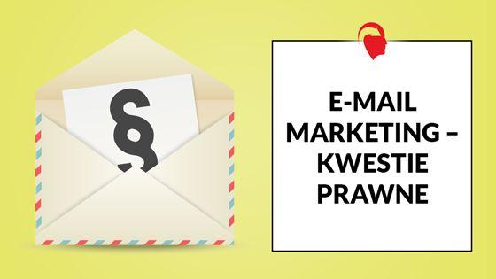 Chciałbyś wiedzieć wszystko o aspektach prawnych w e-mail marketingu? Nie chcesz wpadać do folderu SPAM? Przeczytaj koniecznie ten tekst!