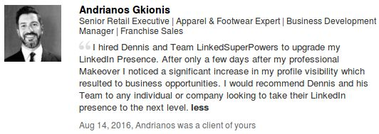 It was a great pleasure working with Andrianos towards his Professional LinkedIn Profile Makeover! www.LinkedSuperPowers.com