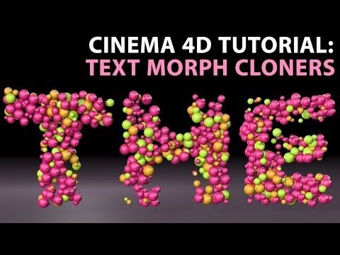 Cinema 4D Tutorial: Text Morph Cloners [Intermediate] - YouTube