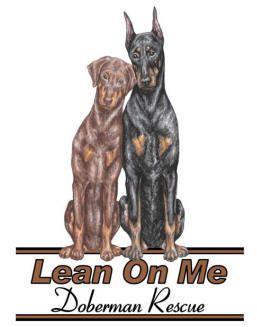 Lean On Me Doberman Rescue