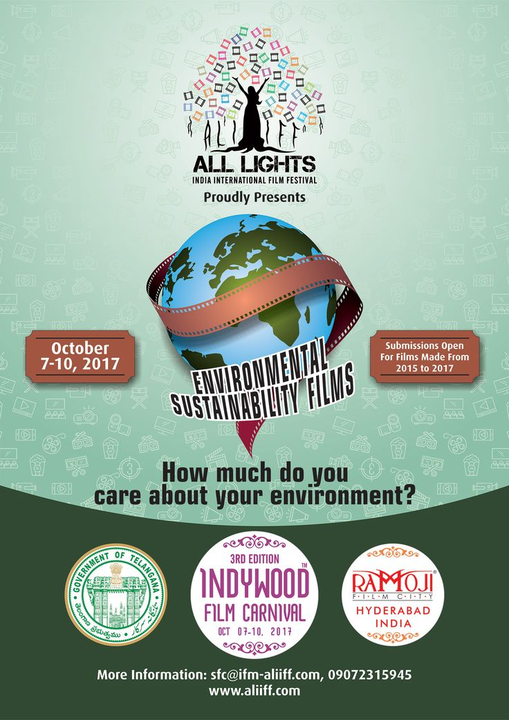 ALL LIGHTS INDIA INTERNATIONAL FILM FESTIVAL Proudly Presents ENVIRONMENTAL & SUSTAINABILITY FILM SECTION October 7 - 10, 2017 @ Ramoji Film City, Hyderabad, India How much do you care about your environment? Submissions Open For Films Made From 2015 to 2017 More Information : sfc@ifm-aliiff.com, 09072315945, www.aliiff.com