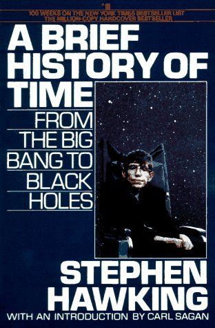 A Brief History of Time: Black Hole, Worth Reading, Stephen Hawks, Books Jackets, Stephen Hawking, Books Worth, Big Bangs, Favorite Books, Books Time