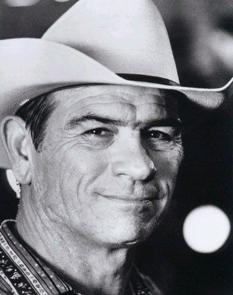 Tommy Lee Jones - He has always been one of my favorite