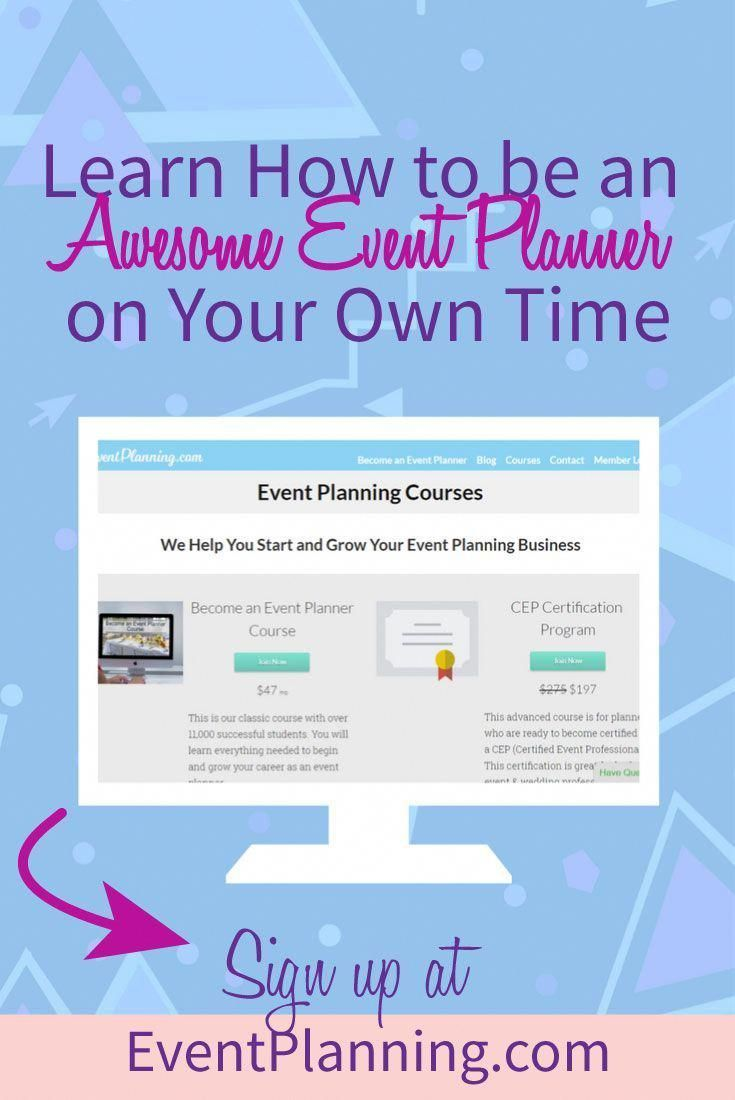 Want To Learn How To Start Your Own Event Planning Business Our
