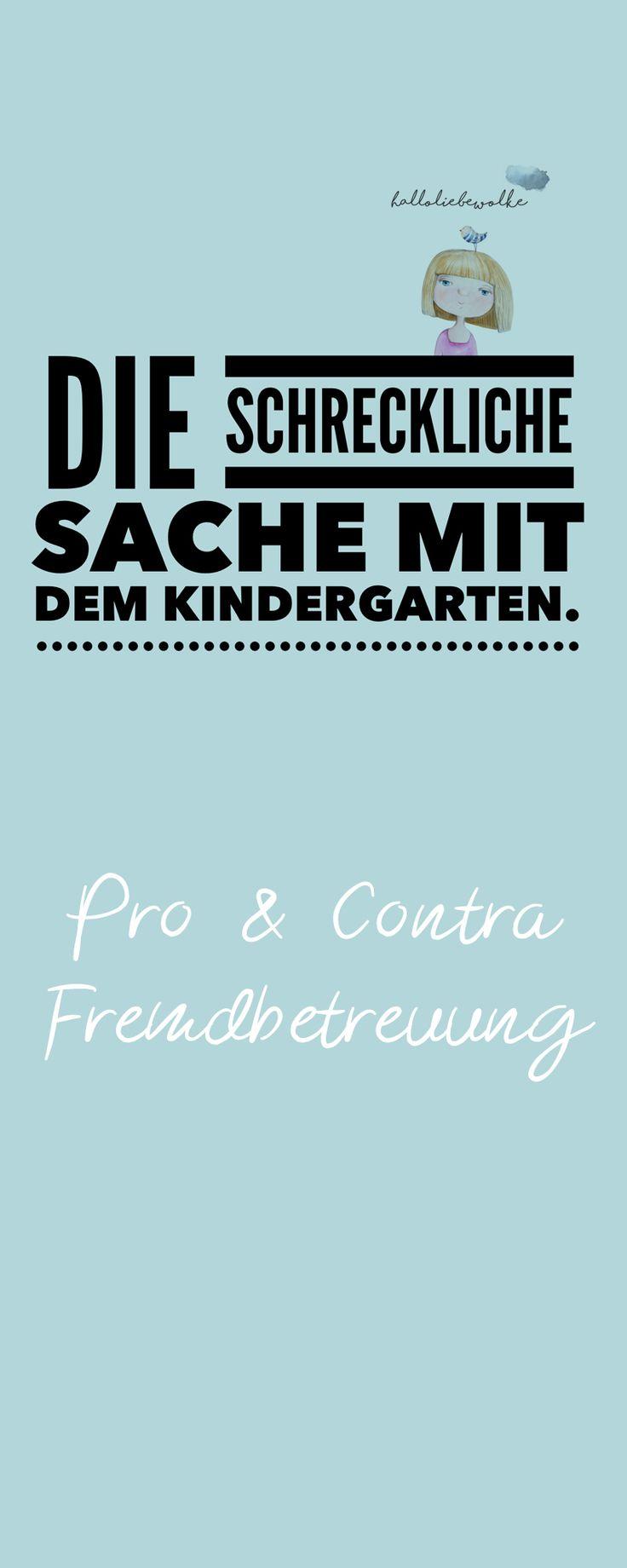 Die schreckliche Sache mit dem Kindergarten – Hallo liebe Wolke – Mama sein, Erziehung, Familie