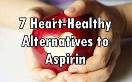 Instead of Daily Aspirin for Heart Health, Here are 7 Heart-Healthy Alternatives