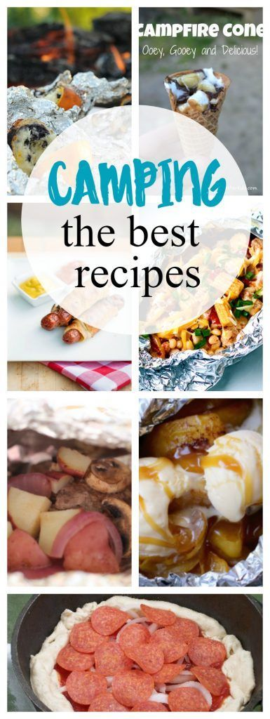 The BEST Camping recipes for the summer! Make all your favorite foods over the campfire!