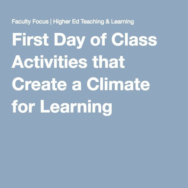 First Day of Class Activities that Create a Climate for Learning                                                                                                                                                     More