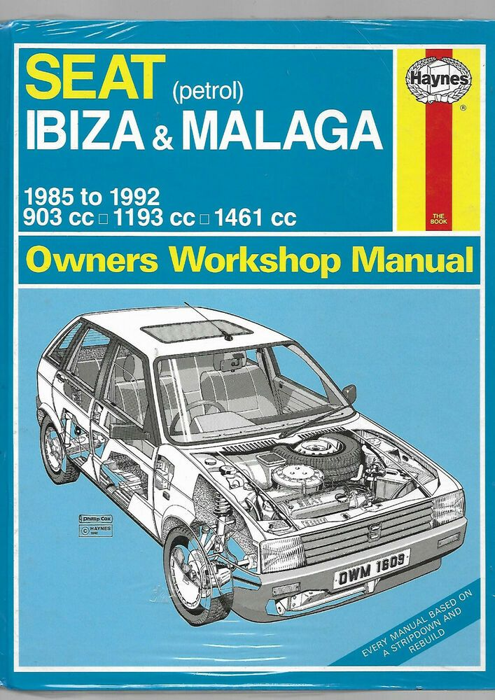 New Sealed Haynes Seat Ibiza Malaga Petrol Owners Workshop Manual 1985 To 1992 Ibiza Workshop Malaga
