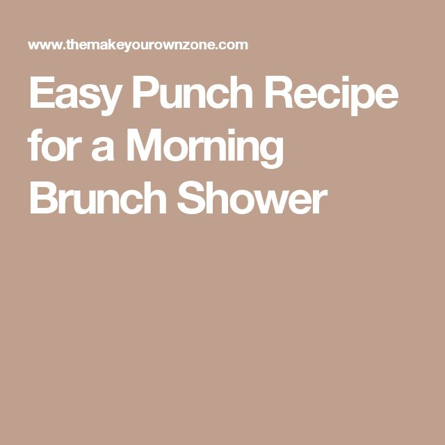 Easy Punch Recipe for a Morning Brunch Shower