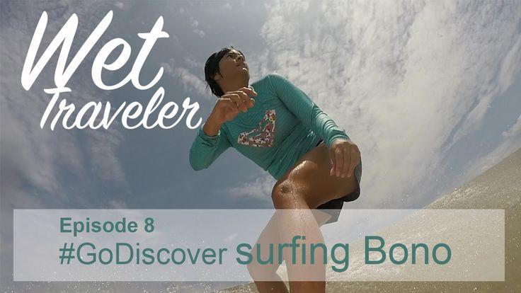 Wet Traveler Ep.08 #GoDiscover Surfing Bono, Riau