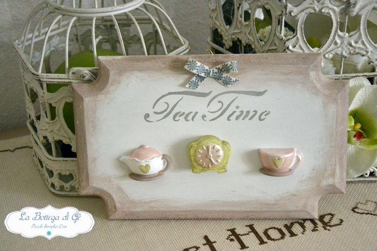 """2015 - Targa """"Tea Time"""" - Serie Elegance - decorata a mano con gessetti e scritte con stencil"""