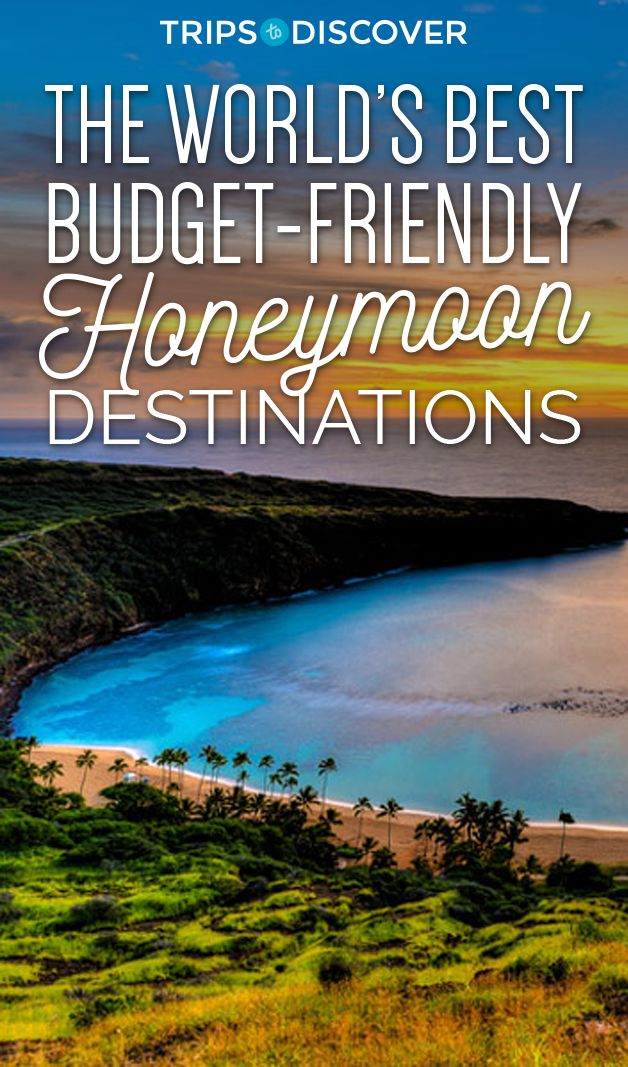 15 of the Best Budget-Friendly Honeymoon Destinations