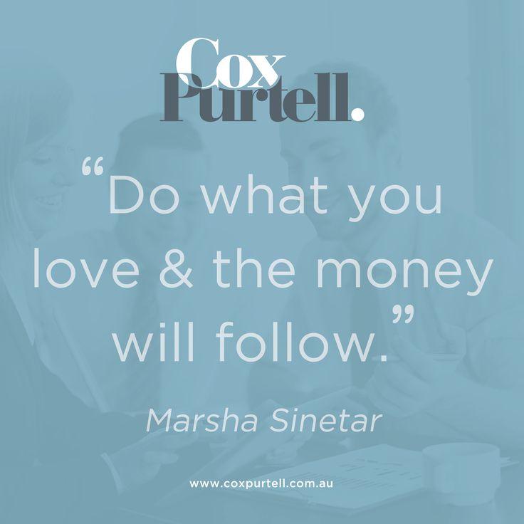 Marsha Sinetar Quote - Cox Purtell Recruitment